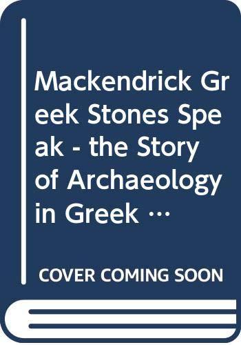 Mackendrick Greek Stones Speak: P Mackendrick