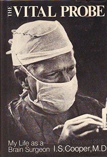 The Vital Probe: Cooper, Irving S.