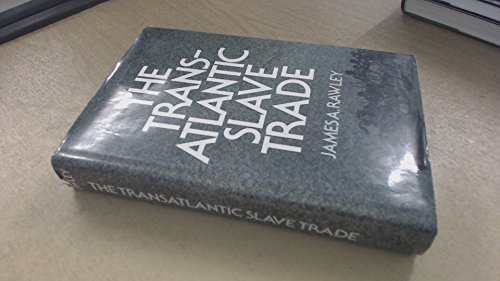 The Transatlantic Slave Trade: A History. Stated 1st Ed.
