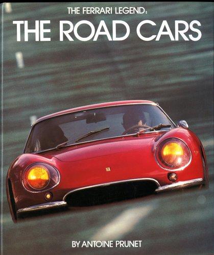 The Ferrari Legend: The Road Cars: Prunet, Antoine