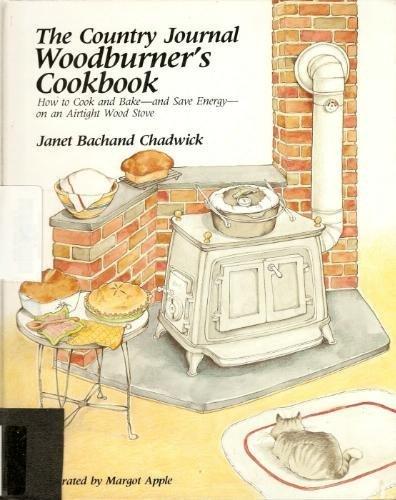 Chadwick Country Journal Woodburner'S Cookbook: Chadwick, JB