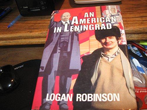 9780393015201: An American in Leningrad