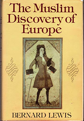 9780393015294: The Muslim Discovery of Europe
