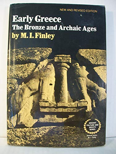9780393015690: Early Greece: The bronze and archaic ages (Ancient culture and society)