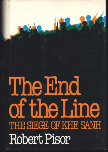 9780393015805: The End of the Line: The Siege of Khe Sanh