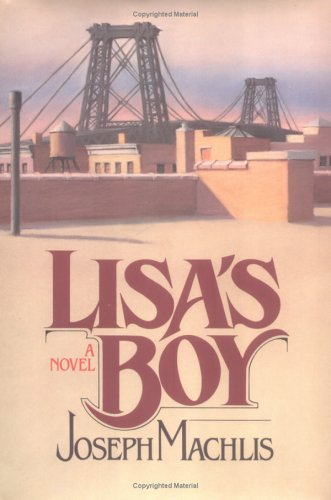 Lisa's Boy (0393016064) by Machlis, Joseph