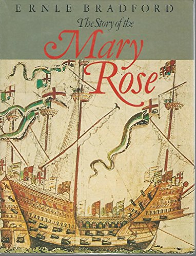 The Story of Mary Rose (039301620X) by Ernle Dusgate Selby Bradford; Ernie Bradford