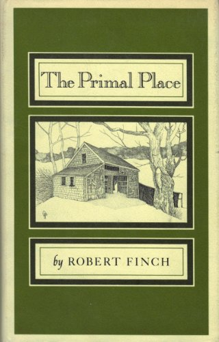 The Primal Place: Finch, Robert