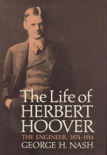 001: The Life of Herbert Hoover: The: Nash, George H.