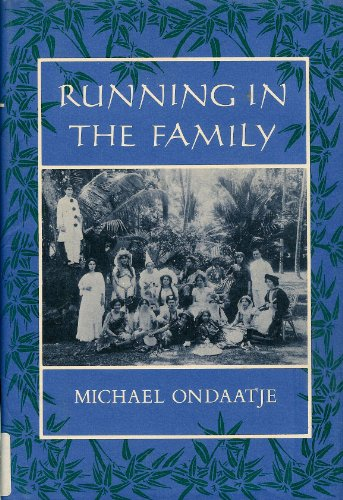 Running in the Family.: Ondaatje, Michael.