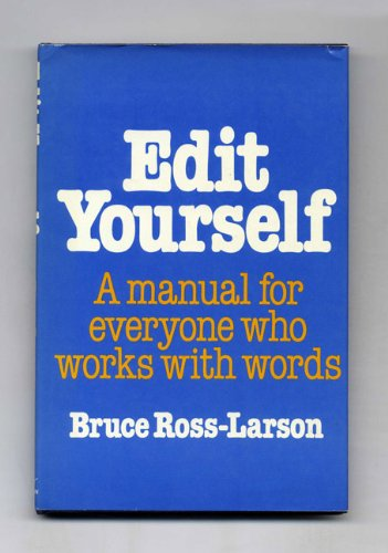 9780393016406: Edit Yourself - A manual for everyone who works with words