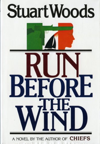 Run Before the Wind ***SIGNED*** ***REVIEW COPY***: Stuart Woods
