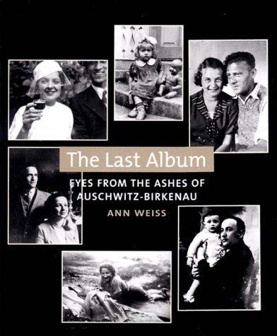 9780393016703: The Last Album: Eyes from the Ashes of Auschwitz-Birkenau