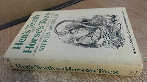 Hen's Teeth and Horse's Toes.: GOULD, Stephen Jay.