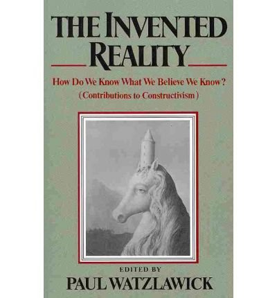 9780393017311: The Invented Reality: How Do We Know What We Believe We Know? (English and German Edition)