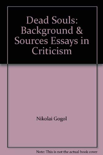 9780393017366: Dead Souls: Background & Sources Essays in Criticism