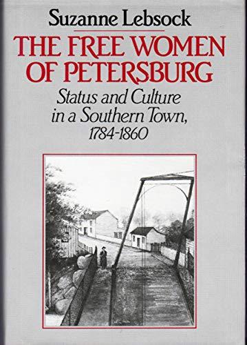 Free Women of Petersburg: Suzanne Lebsock