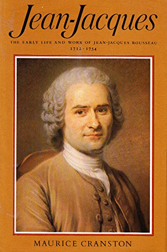 9780393017441: Jean-Jacques - the Early Life and Work of Jean-Jacques Rousseau 1712-1754