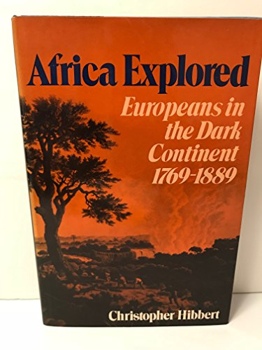 9780393017601: Africa Explored: Europeans in the Dark Continent, 1769-1889