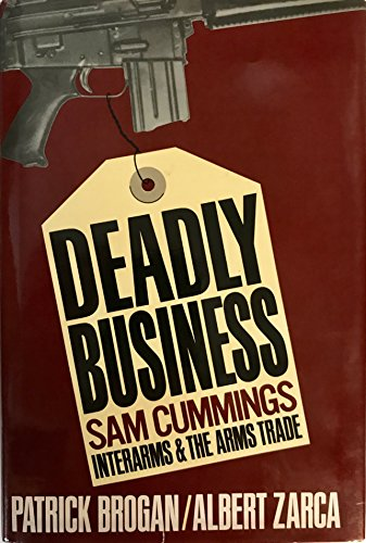 9780393017663: Deadly Business: Sam Cummings, Interarms, and the Arms Trade