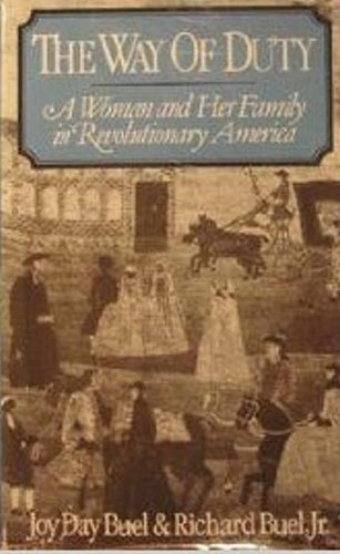 9780393017670: The Way of Duty: A Woman and Her Family in Revolutionary America