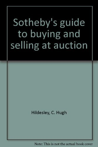 Sotheby's guide to buying and selling at auction