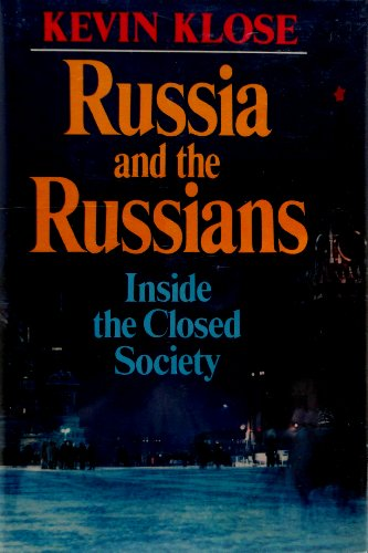 Russia and the Russians: Inside the Closed Society