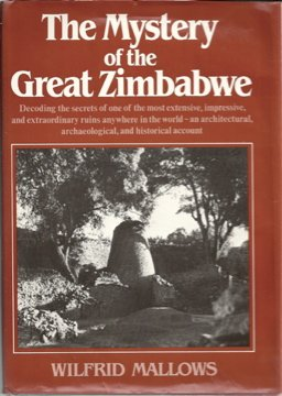 The Mystery of the Great Zimbabwe: a New Solution