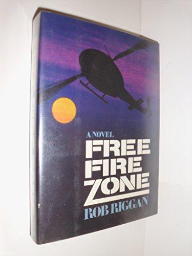 Free Fire Zone: Riggan, Rob