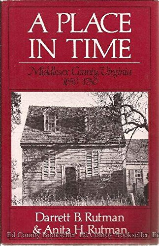 9780393018011: A Place in Time: Middlesex County, Virginia, 1650-1750