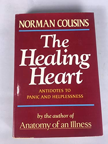 The Healing Heart - antidotes to panic and helplessness
