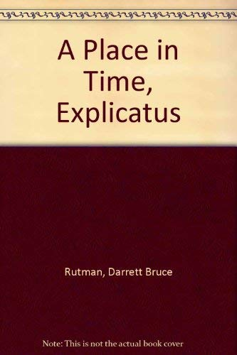 A Place in Time, Explicatus: Rutman, Darrett Bruce
