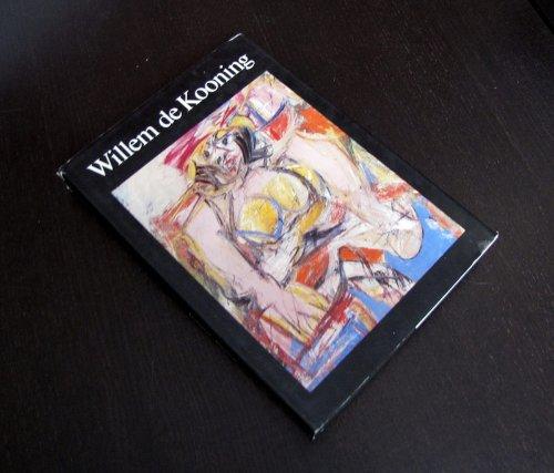 Willem De Kooning: Drawings, Paintings, Sculpture: Cummings, Paul