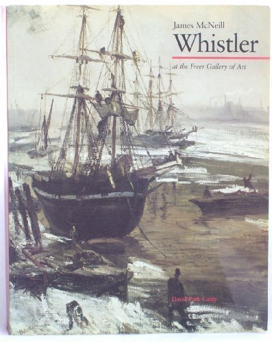 9780393018479: James McNeill Whistler at the Freer Gallery of Art