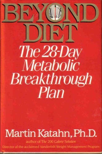 9780393018523: Beyond Diet - the 28-Day Metabolic Breakthrough Plan