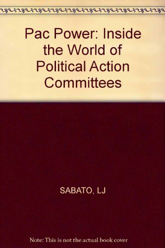 9780393018578: Pac Power: Inside the World of Political Action Committees