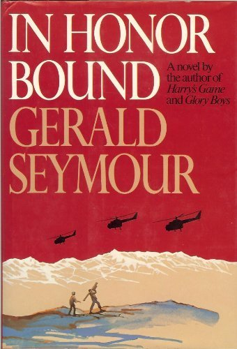 In Honor Bound (9780393018592) by Gerald Seymour