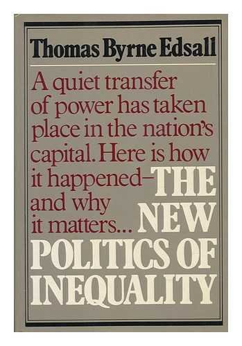 The New Politics of Inequality: Thomas Byrne Edsall