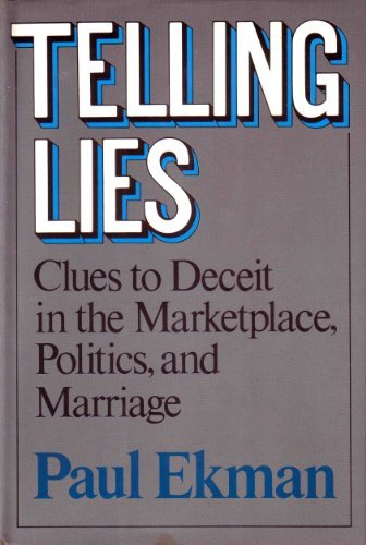 9780393018837: Telling Lies: Clues to Deceit in the Marketplace, Politics, and Marriage