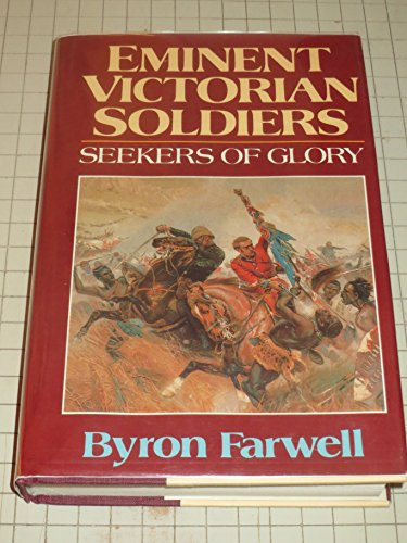 9780393018844: Eminent Victorian Soldiers: Seekers of Glory