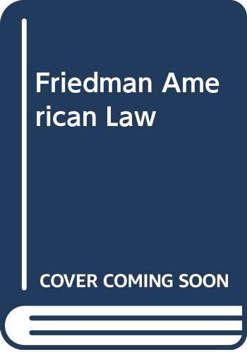 American Law: Lawrence M. Friedman