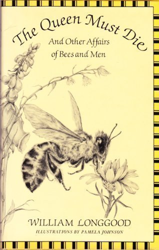 9780393018967: The Queen Must Die: And Other Affairs of Bees and Men