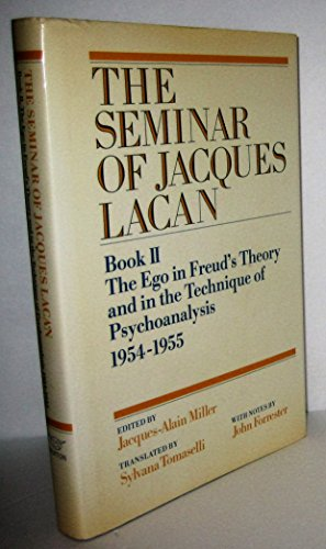 9780393018974: The Seminar of Jacques Lacan, Book 2: The Ego in Freud's Theory and in the Technique of Psychoanalysis, 1954-1955