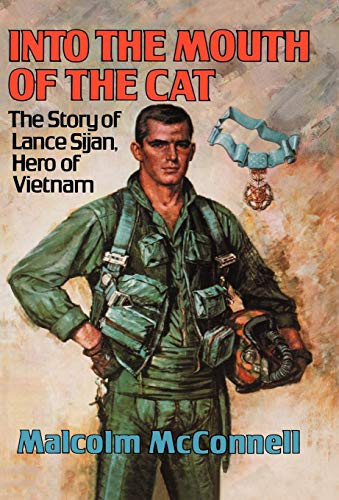 9780393018998: Into The Mouth Of The Cat: Story of Lance Sijan, a Hero of Vietnam