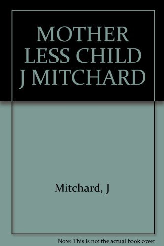 Mother Less Child (0393019020) by Jacquelyn Mitchard