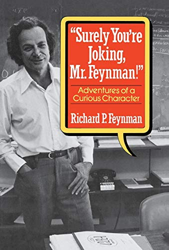 9780393019216: Surely You're Joking, Mr.Feynman!: Adventures of a Curious Character
