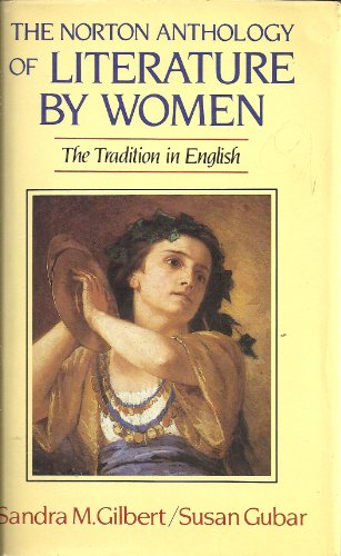 9780393019407: Norton Anthology of Literature by Women: The Tradition in English