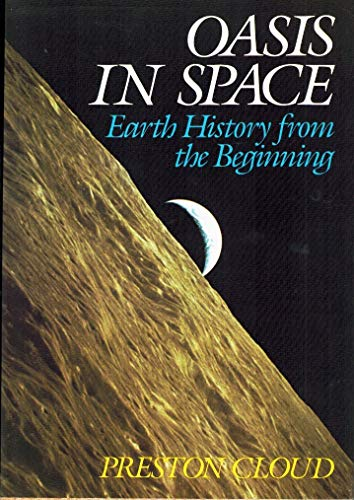9780393019520: Oasis in Space: Earth History from the Beginning