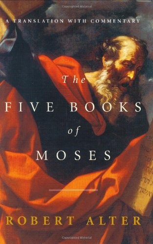 9780393019551: The Five Books of Moses: A Translation with Commentary