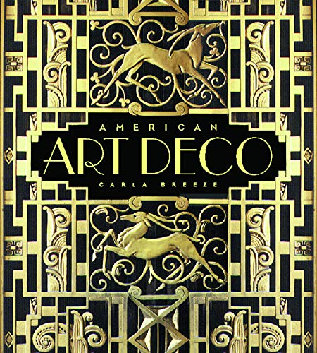 9780393019704: American Art Deco: Architecture and Regionalism